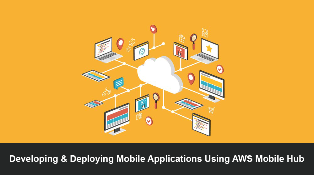 AWS Mobile Hub is a new approach in the mobile technology