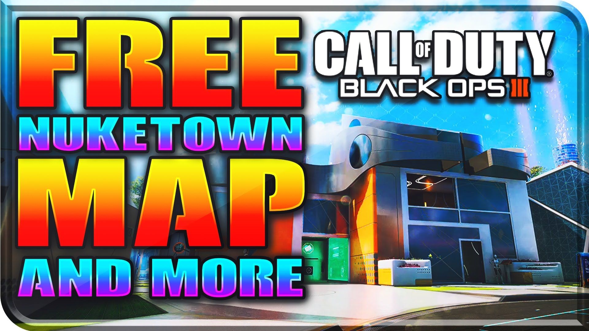 Black Ops 3 Free Nuketown Map Camo Calling Card More Bo3 Nuketown 2065 Free Dlc Add On Black Ops Black Ops 3 Call Of Duty Black