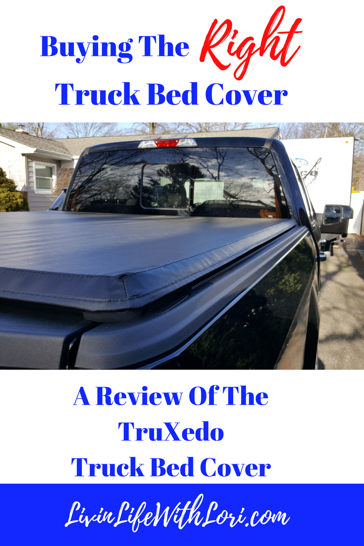 Buying The Right Truck Bed Cover A Review Of The Truxedo