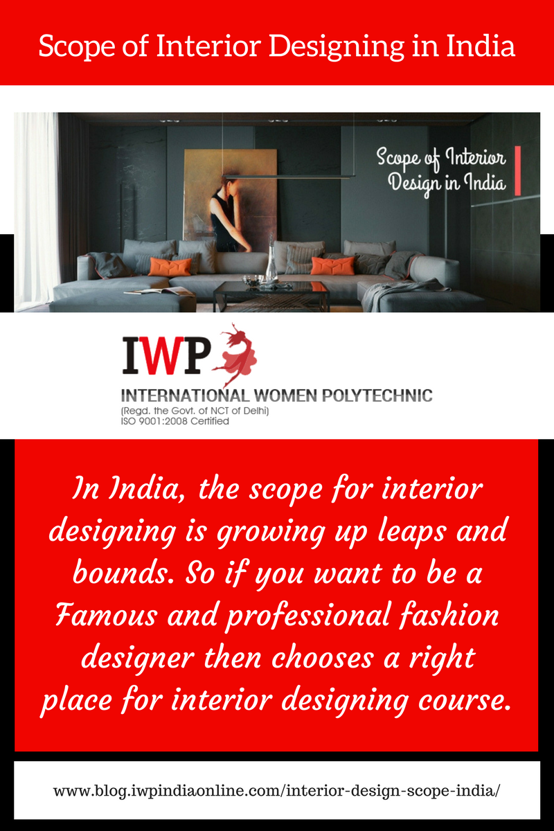 Interior Designing Is One Of The Fastest Growing Sectors In India That Will Create A Lot Of Job And Career Opp Interior Design Institute Design Interior Design