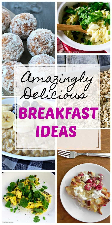 Amazingly Delicious Vegetarian Breakfast Ideas Delicious Vegetarian Yummy Breakfast Vegetarian Breakfast