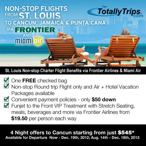 Non Stop Flights From St Louis To Cancun Jamaica Punta Cana Flights Via Frontier And Miami Air Now S T Vacation Offers Vacation Deals Holiday Travel