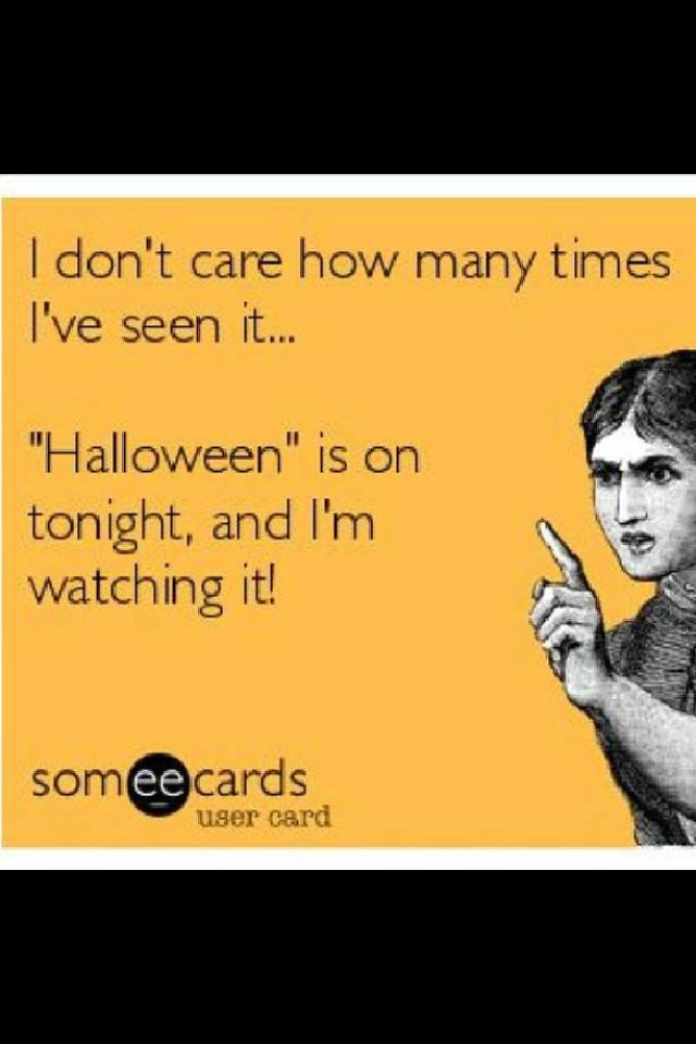 OMG did *I* make this ecard??? This is me, like, for real. lol My favorite favorite movie. I've watched it a hundred times.