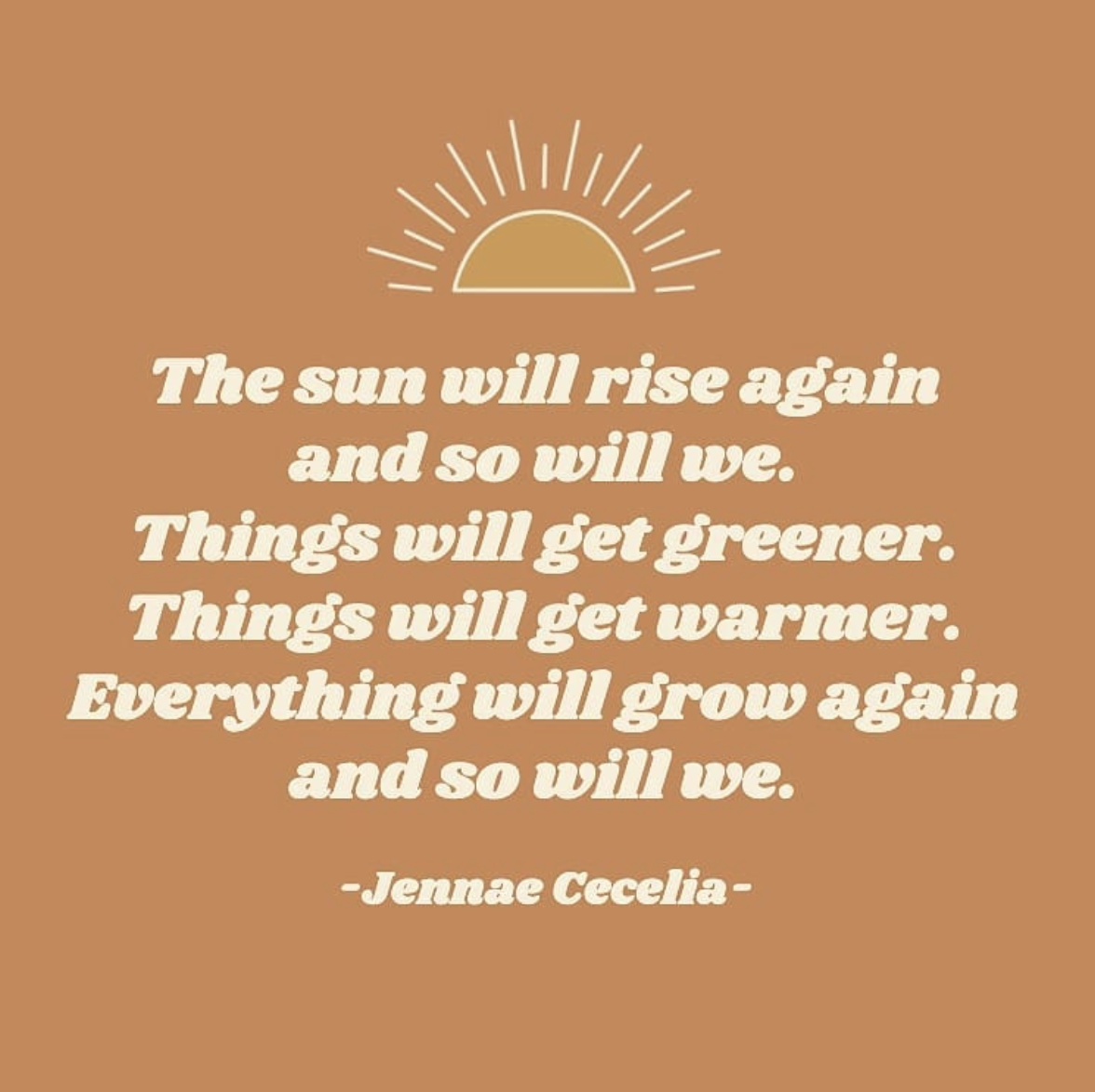 The Sun Will Rise Again And So We Sunrise Quote Mood Inspirational Quotes Rising Poem Theme