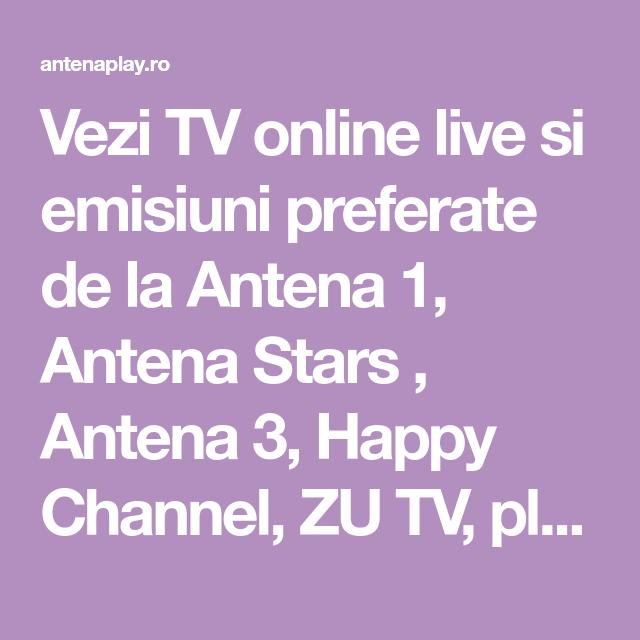 Vezi TV online live si emisiuni preferate de la Antena 1, Antena