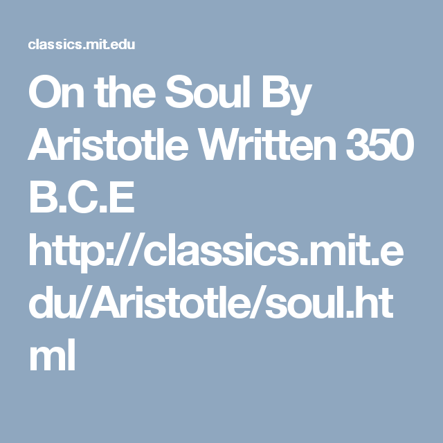 On The Soul By Aristotle Written 350 Bce Httpclassicsmit