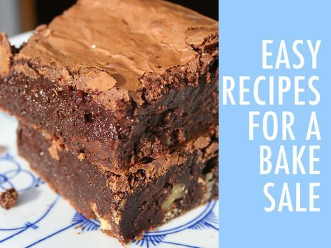 Bake Sale Recipes: The Best Treats to Sell at a Bake Sale