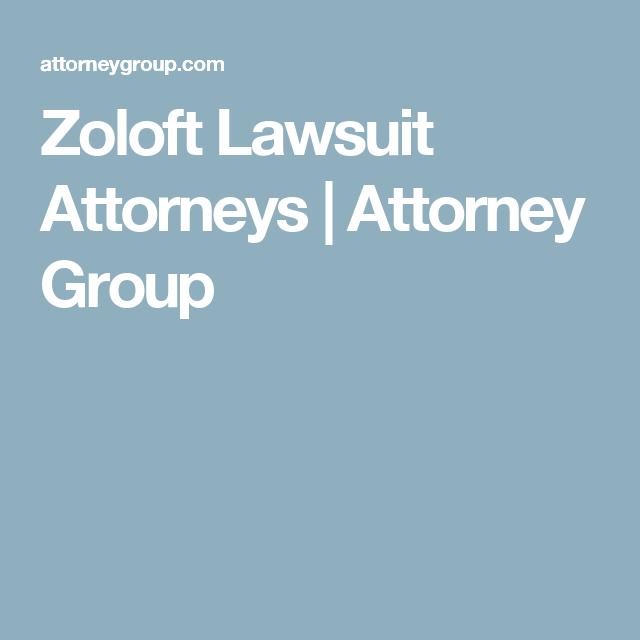 Zoloft Lawsuit Attorneys Zdrowie I Fitness Fitness I Zdrowie