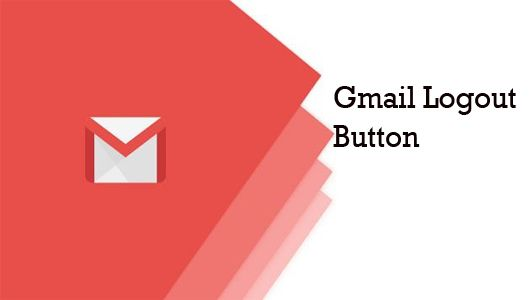 Gmail Logout Button How to sign out of Gmail on Desktop