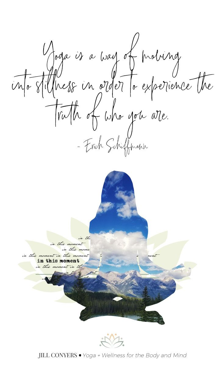 67 Beautiful Yoga Quotes To Inspire Your Practice and Your Life - Jill Conyers