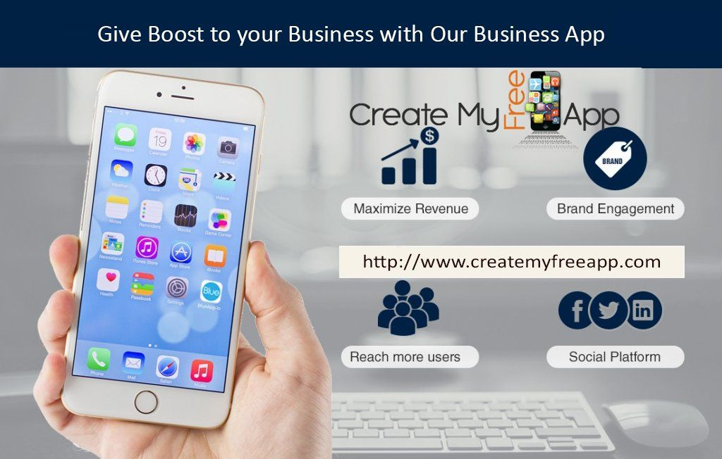 Our App Builder Provide A Platform Where You Can Create Free App For Iphone Amazon Android For All Kind Of Business Http Mobile App Creator Mobile App App