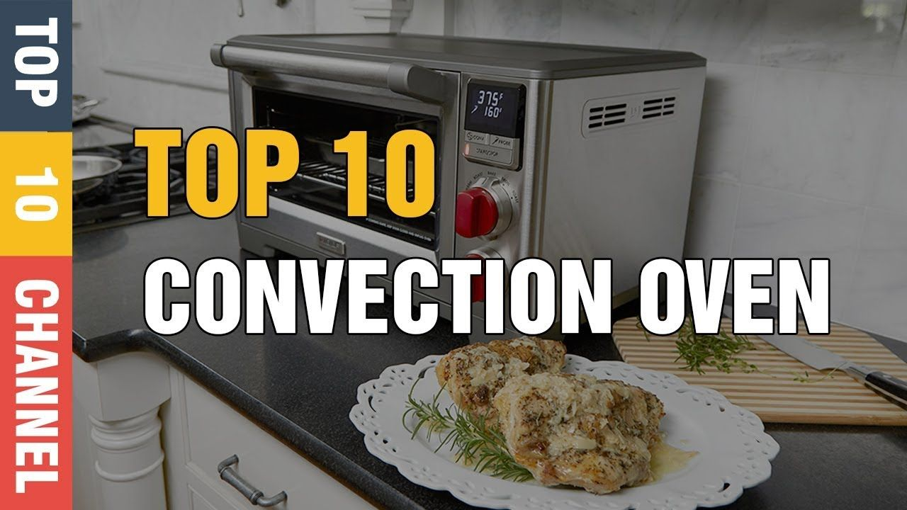 Top 10 Best Convection Oven For Sublimation Baking Cakes Toaster Under 10000 In 2018 Best Convection Toaster Oven Convection Oven Convection Toaster Oven