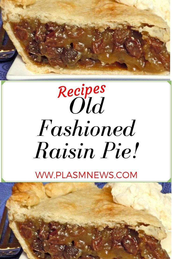 Old Fashioned Raisin Pie!   secrets for a recipes art  Part 2 is part of Raisin pie -