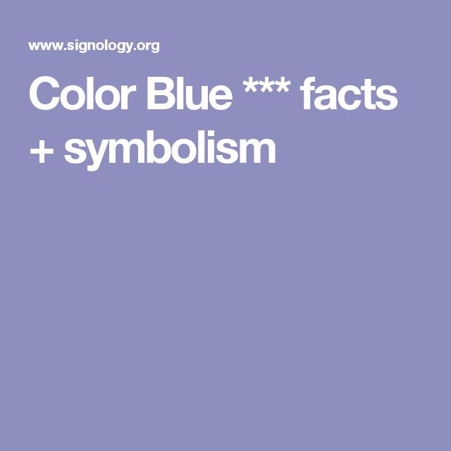 Color Blue Facts Symbolism Cobalt Blue Pinterest Color