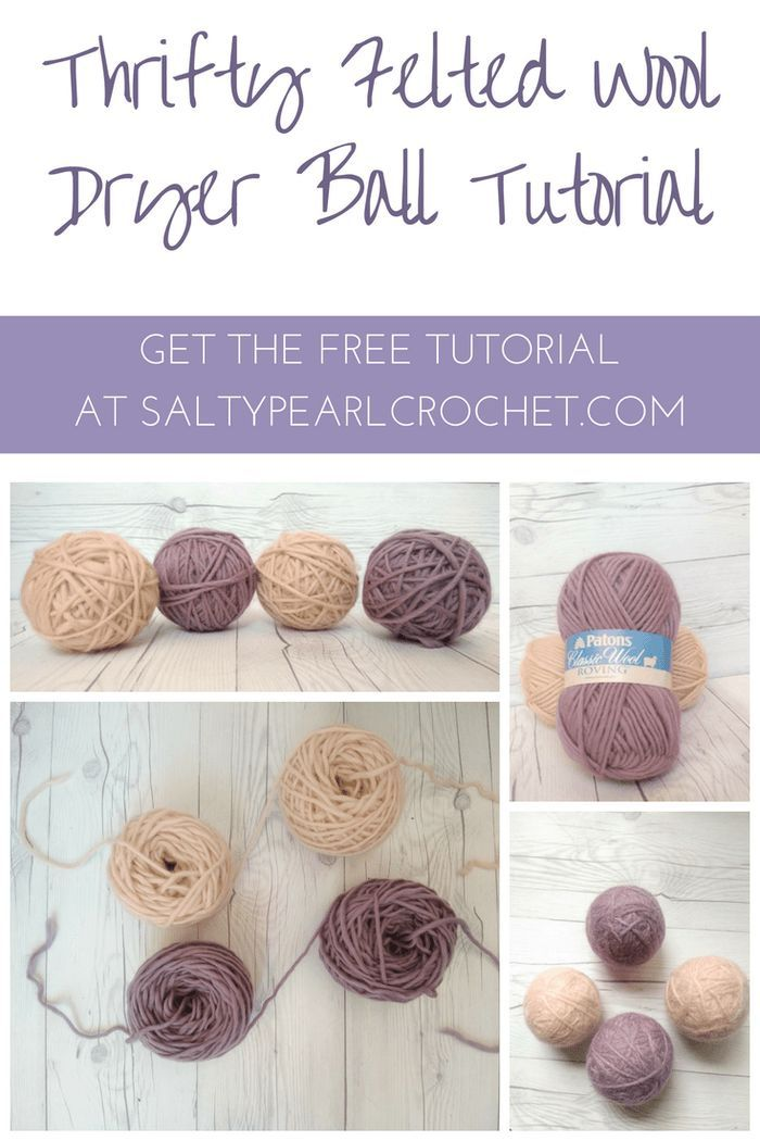 Thrifty Felted Wool Dryer Balls Salty Pearl Crochet | *Free ...