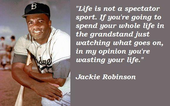 Jackie Robinson Quotes Jackie Robinson Quotes  Jackie Robinson  Pinterest  Jackie