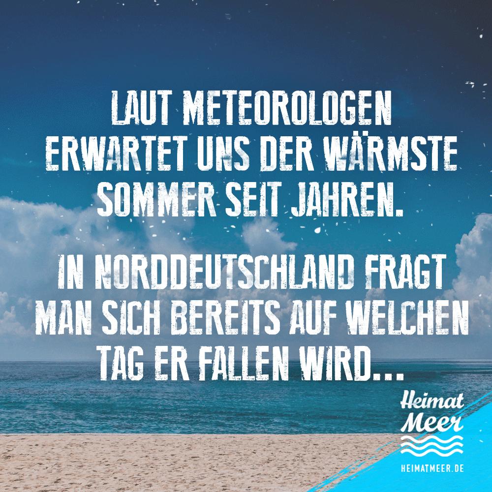 Sommer In Norddeutschland Mehr Vom Meer Auf Heimatmeer Heimatmeer Urkomische Zitate Heimat Spruche