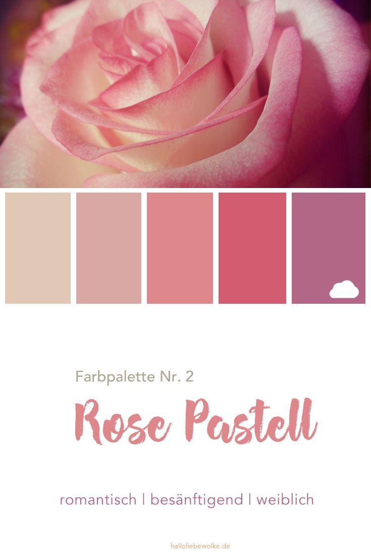 Farbpalette Nr 2 Rose Pastell Hallo Liebe Wolke Farbpalette Pastell Palette