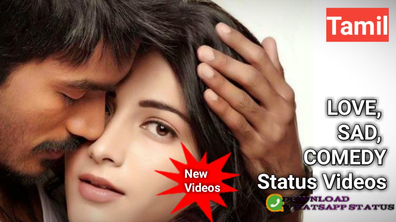 Tamil Whatsapp Status Video Download Whatsapp Status Video In Tamil Status Breakup Songs Romantic Status