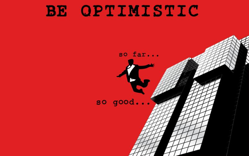 So Far So Good Optimism Quotes Picture Quotes Optimistic