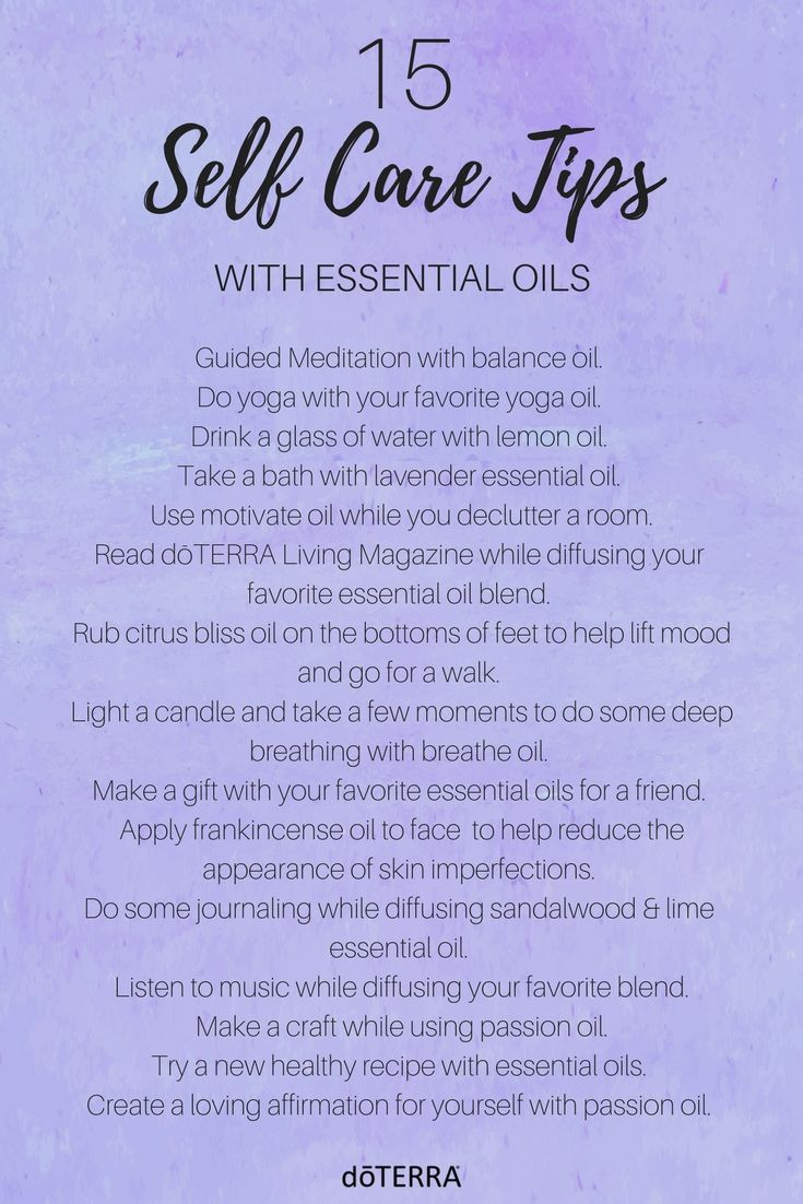 We know how important self care can be. Everyone needs a little time to themselves. Here are 15 self care tips that are simple to do with essential oils.