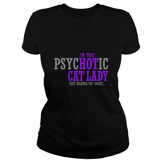 Psychotic Cat Lady Purple Hoodies Funny Tee Shirts  Online