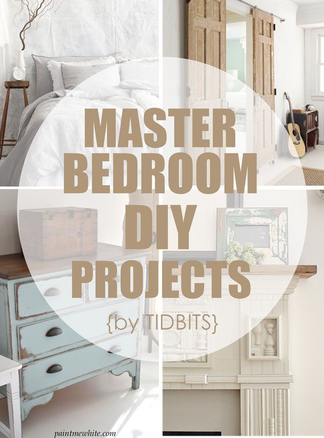 Master bedroom diy projects by tidbits diy home projects pinterest master bedroom Diy master bedroom makeover