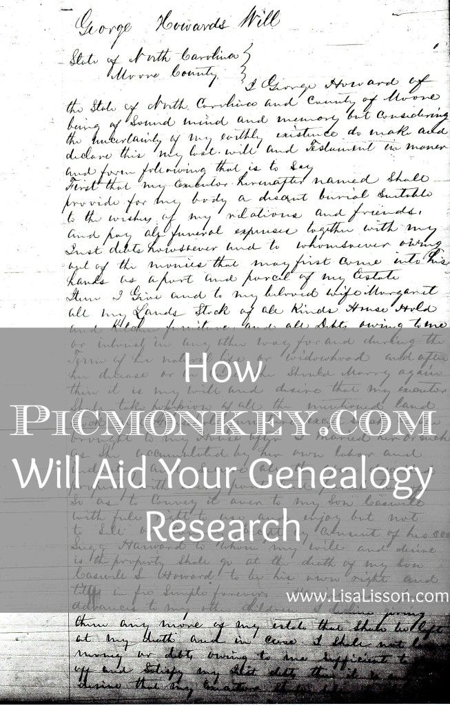 How Picmonkey Will Aid Your Genealogy Research ~LisaLisson