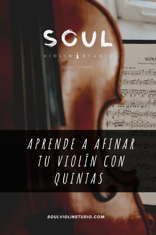 Cómo Afinar El Violín Soul Violin Studio Violines Clase De Musica Musica Del Mundo