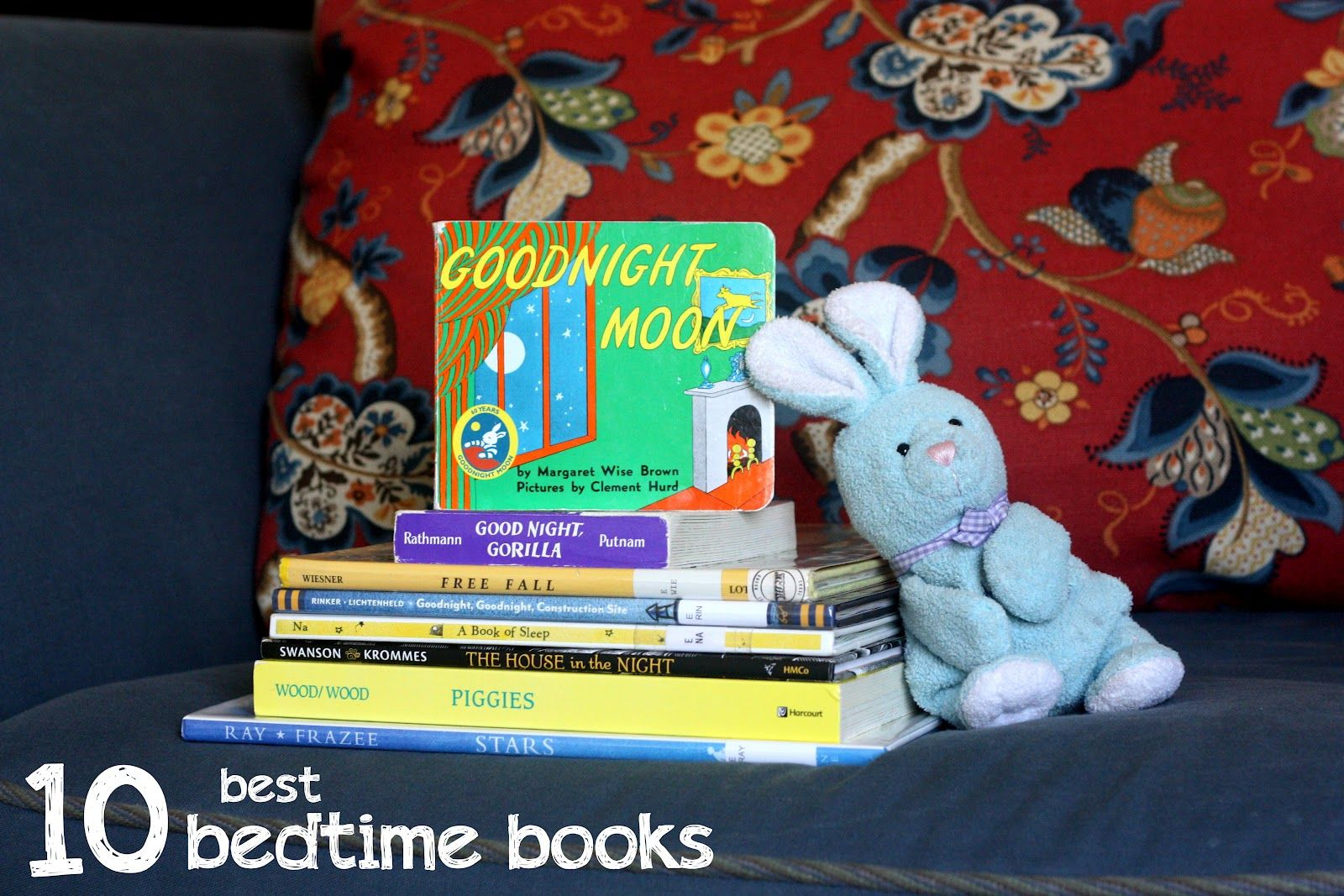 10 Best Bedtime Books // everyday reading