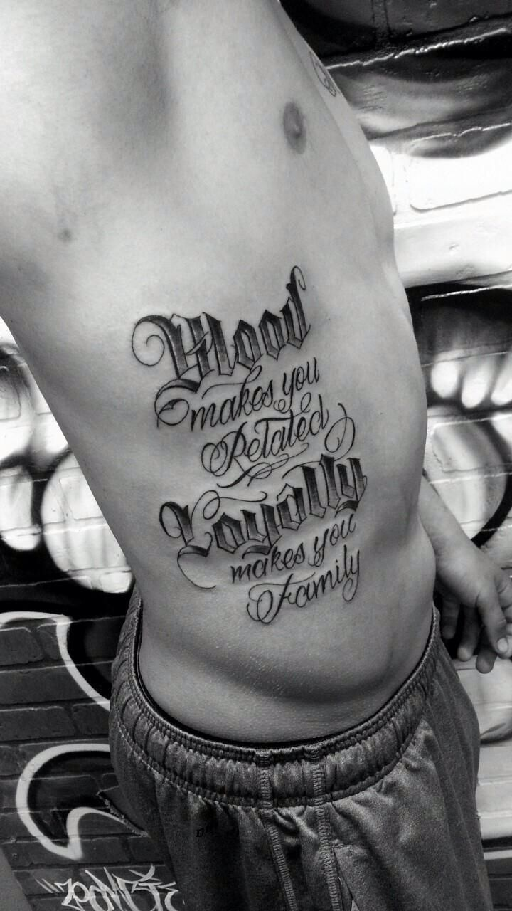 Blood Makes You Related Loyalty Makes You Family Tattoo : blood, makes, related, loyalty, family, tattoo, Tattoo