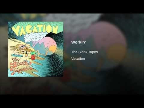 #music The Blank Tapes -- Workin' [Rock/Folk/Psychedelic] (2013)