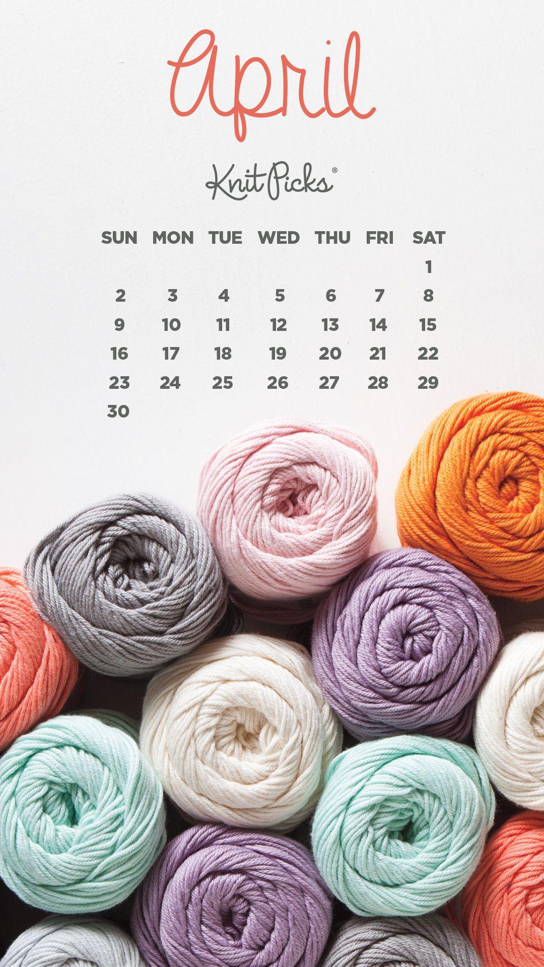 Free Downloadable April Calendar Knitpicks Staff Knitting Blog Knit Picks Yarn Knitting Blogs Knit Picks