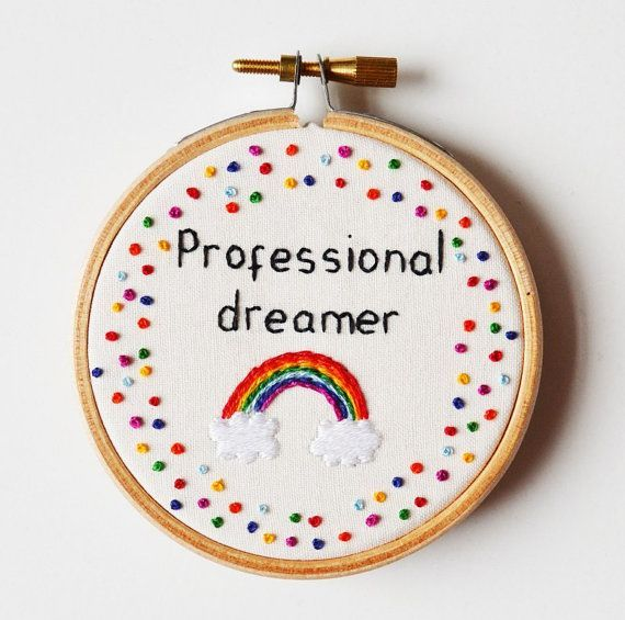 Inspirational Rainbow Quote Professional dreamer Hand Embroidery 3 inch Hoop Wall Art Gift Inspirational Rainbow Quote Professional dreamer Hand Embroidery 3 inch Hoop Wa...