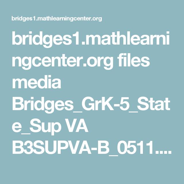 bridges1.mathlearningcenter.org files media Bridges_GrK-5_State_Sup ...