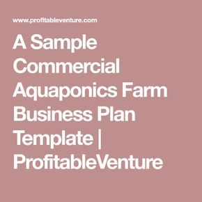 A sample commercial aquaponics farm business plan template a sample commercial aquaponics farm business plan template profitableventure flashek Gallery