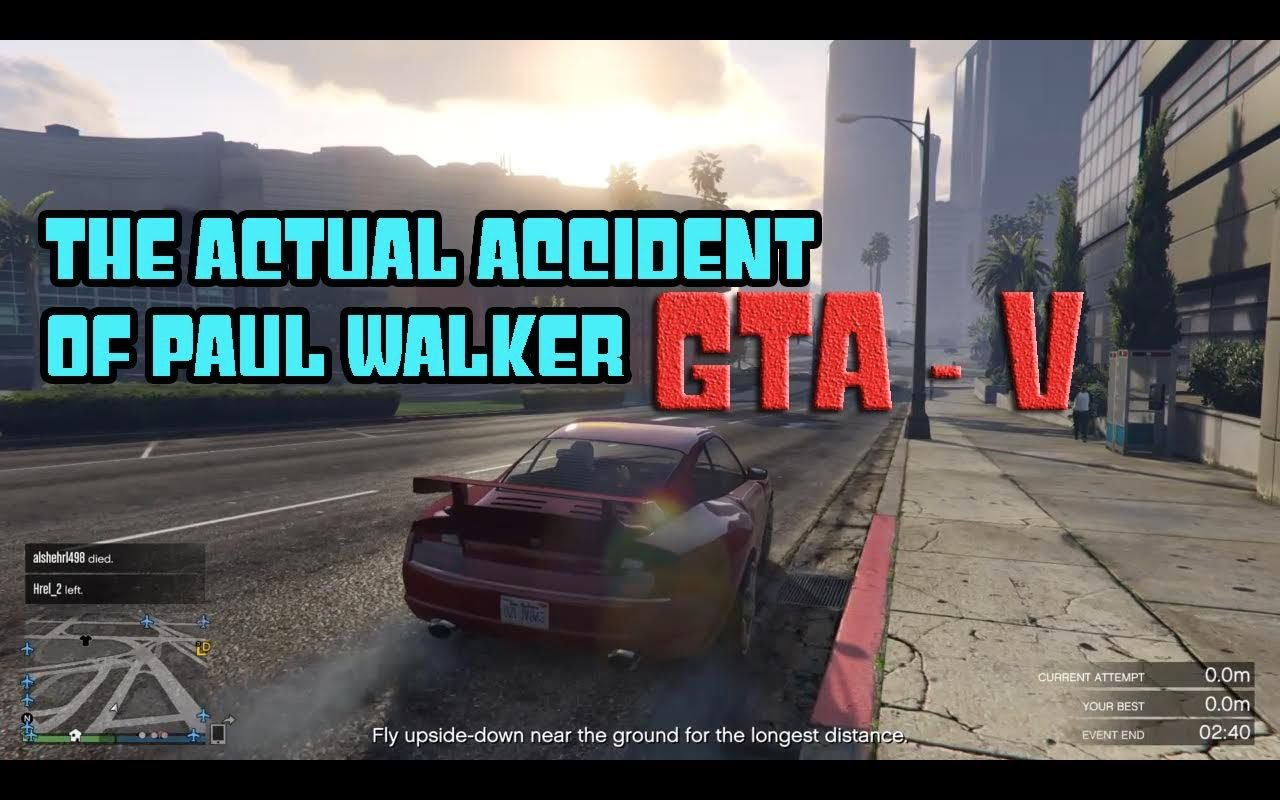 GTA V | The Actual Accident Of Paul Walker | Game Play | GTA