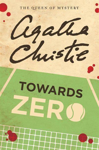 favorite book ever  = towards zero by agatha christie