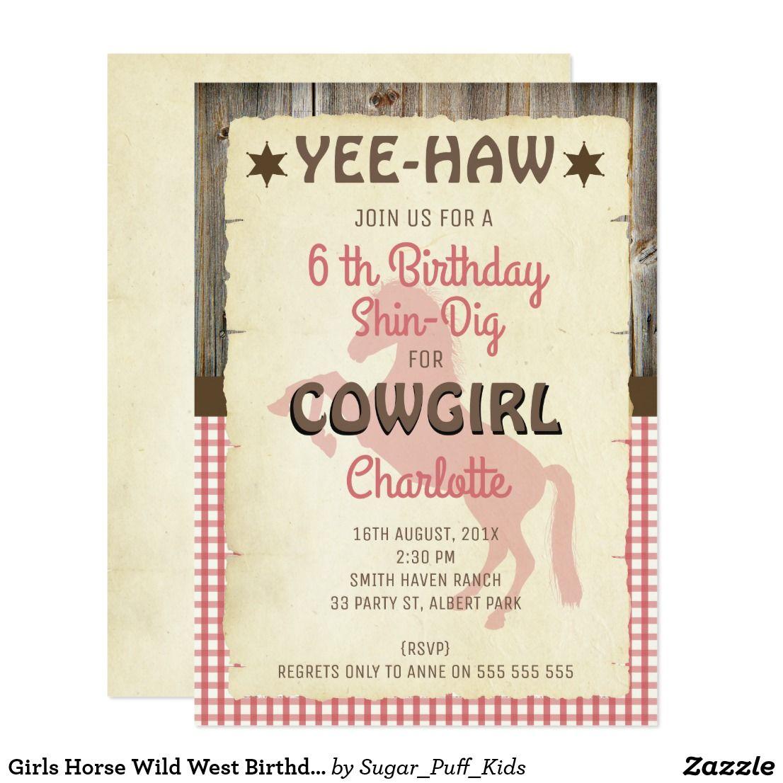 Girls Horse Wild West Birthday Party Invitation This girl\'s Wild ...