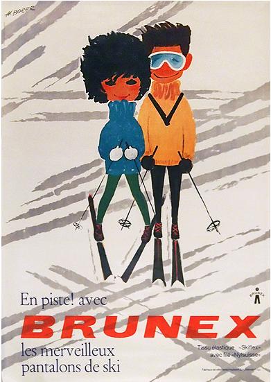By Albert Borer, 1962, Brunex (The Marvelous Ski Pants).