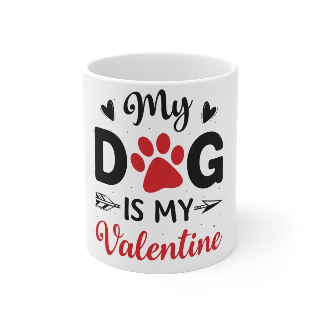 My Dog is My Valentine Mug, Valentines Pet Dog Mug