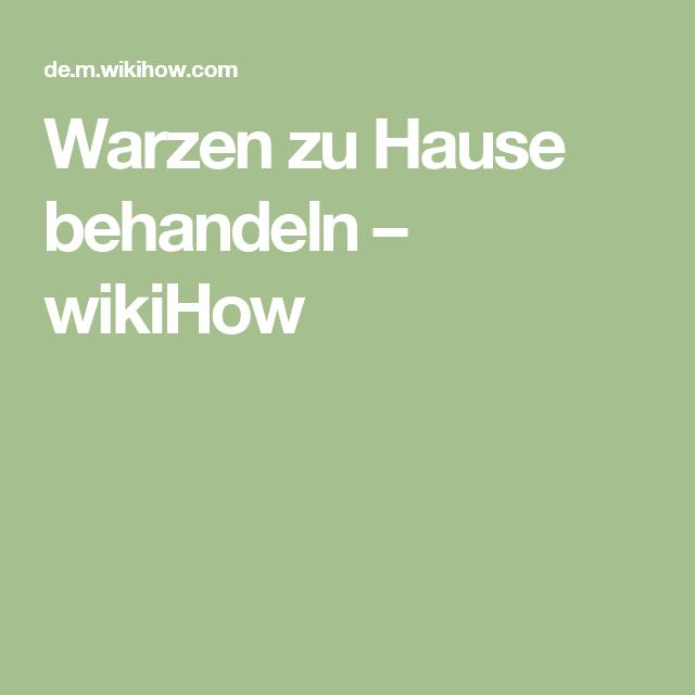 Warzen zu Hause behandeln – wikiHow