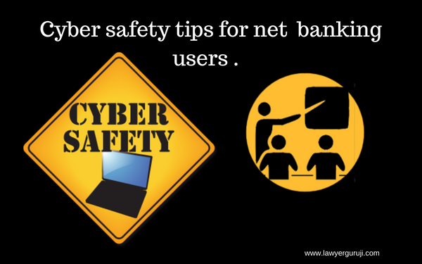 न ट ब क ग य जर क ल ए स इबर स फ ट ट प स Cyber Safety Tips For Net Banking Users Cyber Safety Safety Tips Cyber