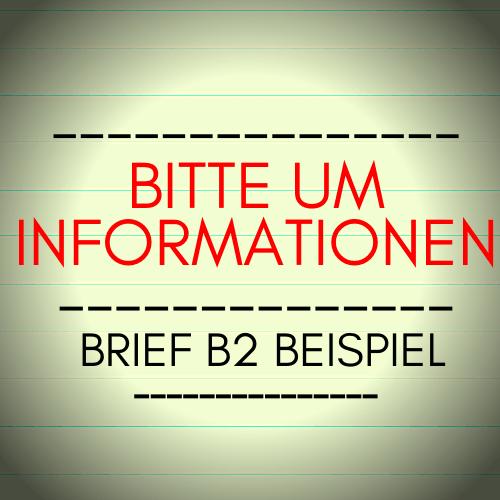 Bitte Um Informationen Brief B2 Beispiel Brief Schreiben Ihre Bitte Um Mehr Informationen B1 Sehr Geehrte Damen Und H In 2020 Brief Deutsch Briefe Schreiben Brief