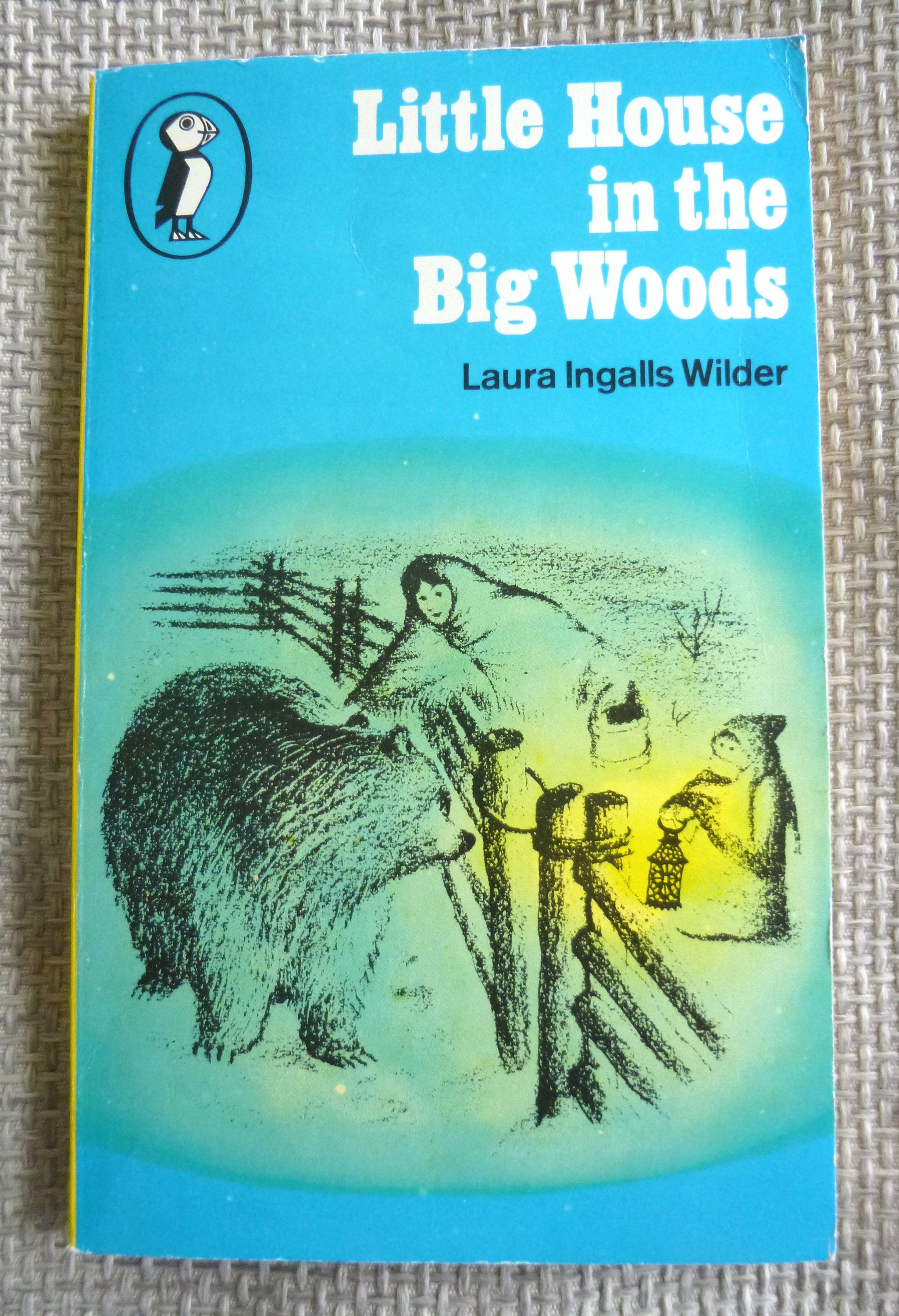 Little House In The Big Woods By Laura Ingalls Wilder Vintage