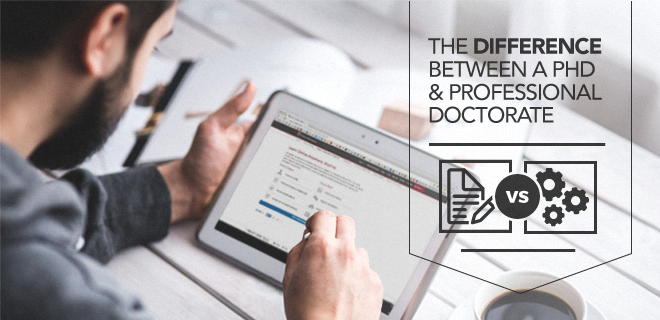 The Differences Between Phds And Professional Doctorates Vary And Are Evolving In Every Field Learn The Main Difference Between Phd Doctorate Degree Teaching