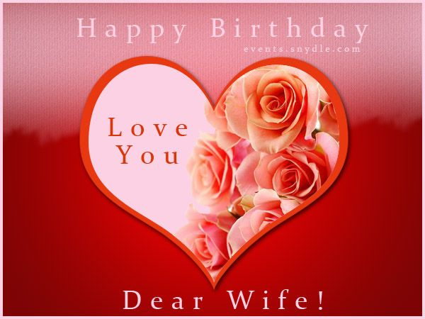 happy birthday wishes for my good looking wife | happy birthday ...