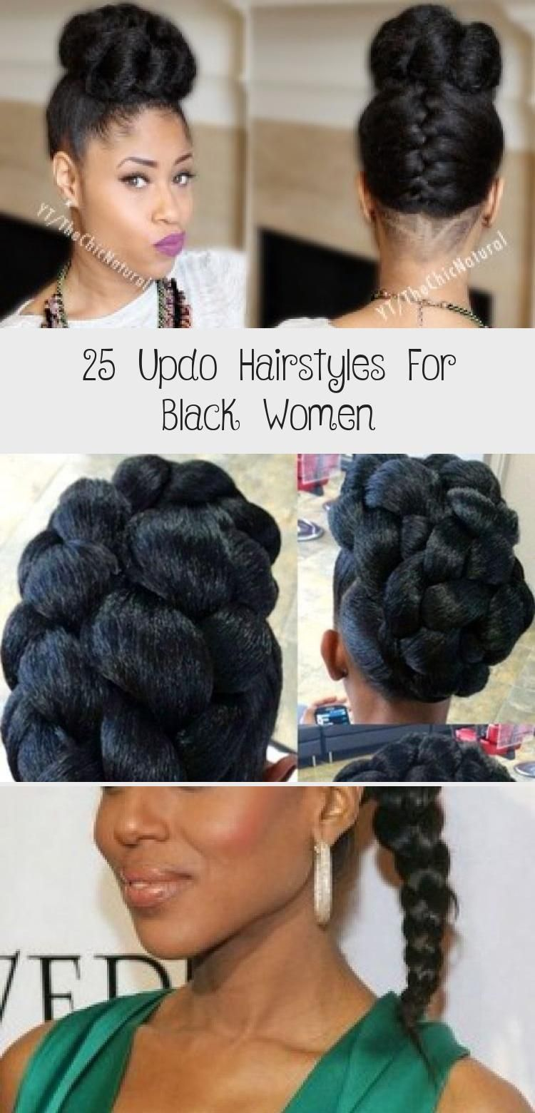 25 Updo Hairstyles For Black Women Black Updo Hairstyles Naturalhairbob Naturalhairw In 2020 Hair Styles Natural Hair Styles For Black Women Black Women Hairstyles