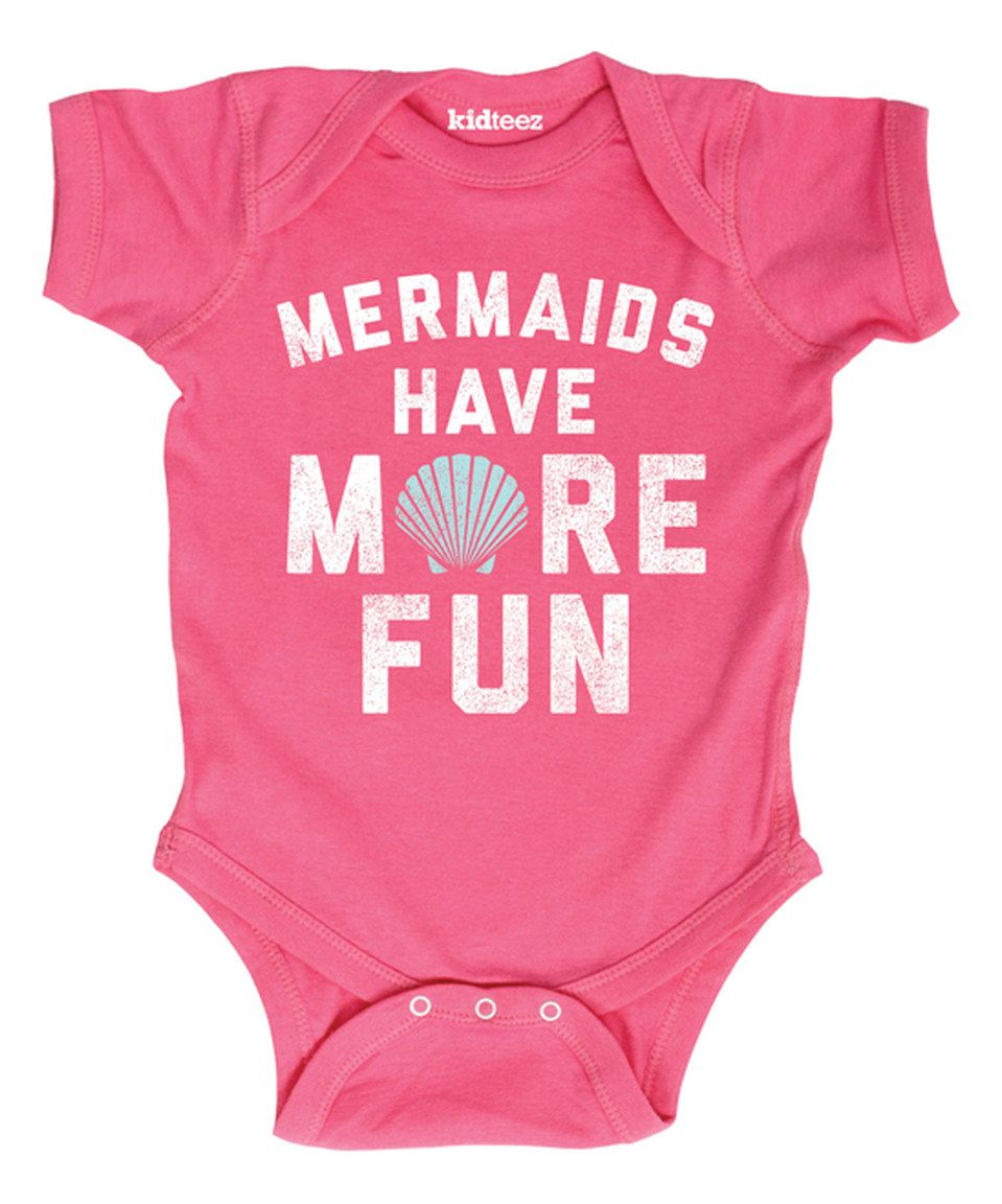 This Raspberry 'Mermaids Have More Fun' Bodysuit - Infant by Day Dream Believers is perfect! #zulilyfinds