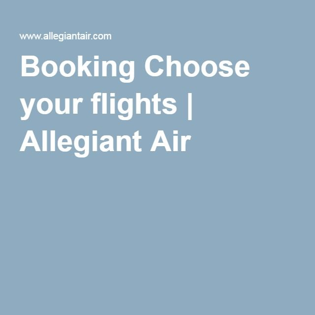 Exclusively Handpicked Allegiant Air Flight Deals. Fares are Round Trip, fares include all fuel surcharges, our service fees & taxes. Fares are subject to availability & may change without notice and cannot be guaranteed at the time of booking.